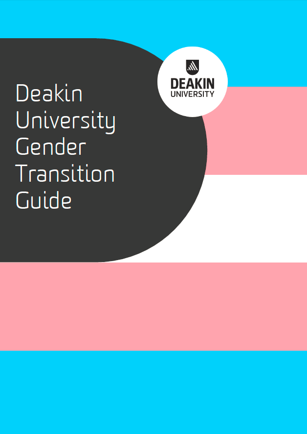 Deakin University Gender Transition Guide