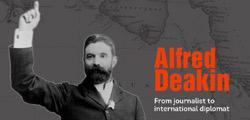 Alfred Deakin exhibition