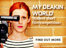 MyDeakinWorld student short film competition