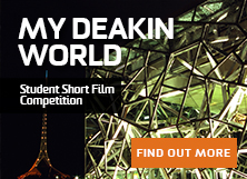 My Deakin World Student Short Film competition