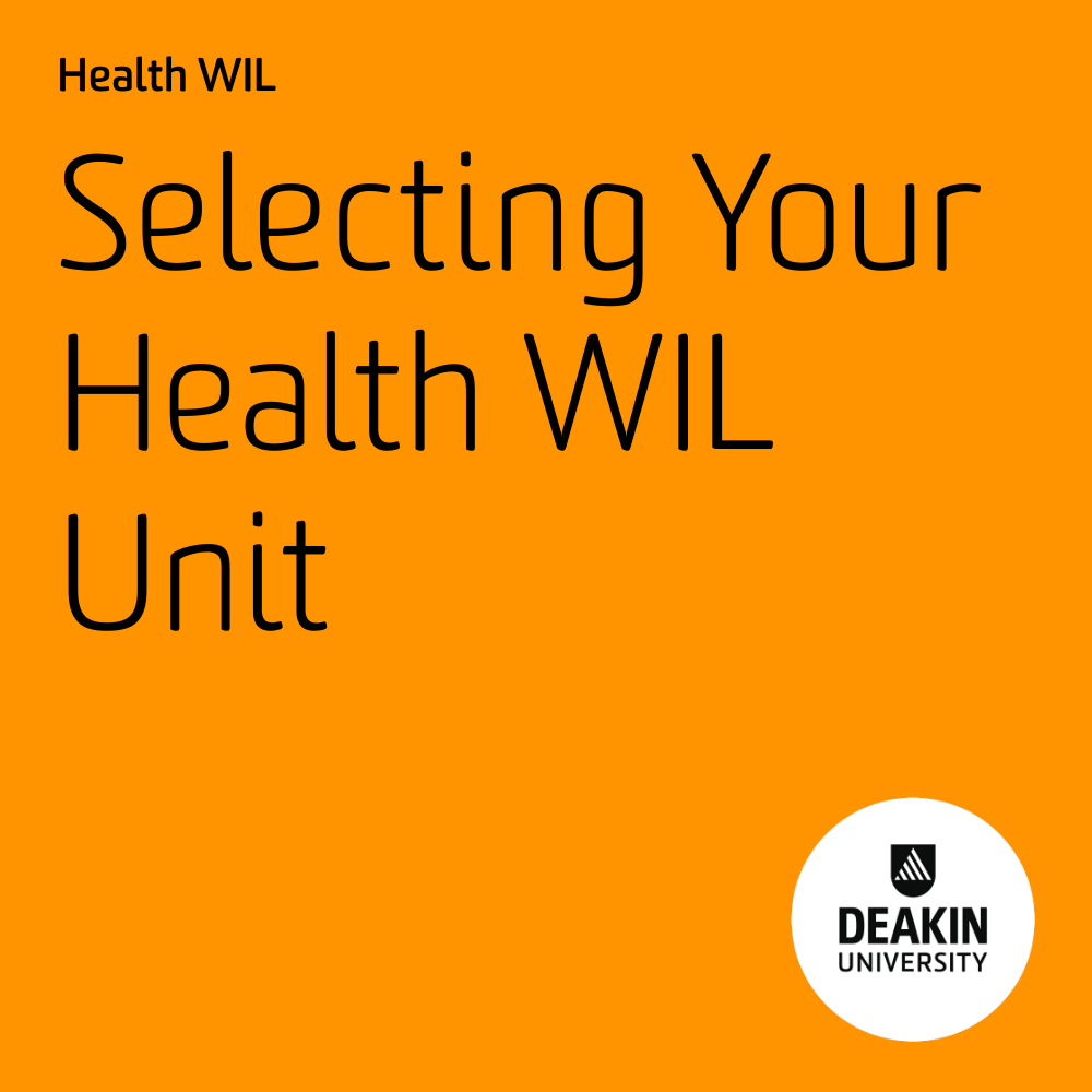 Selecting Your Health WIL Unit