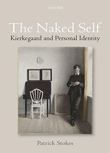 The Naked Self Kierkegaard and Personal Identity