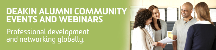 Deakin Alumni Community Events and Webinars