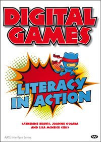 the cover of Digital Games: Literacy in action (2012)