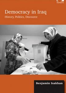 Book cover of  Democracy in Iraq: History, Politics, Discourse