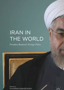 Iran in the World - President Rouhani's Foreign Policy. Front cover.
