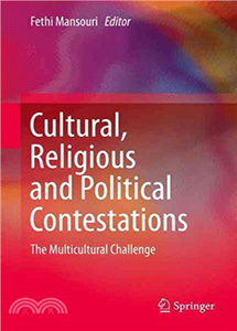 Cultral, Religious and Political Contestations